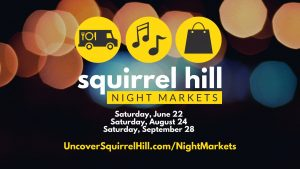 Squirrel Hill Night Market - August 2019 @ Squirrel Hill Night Market