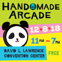 Handmade Arcade 2018 @ David L. Lawrence Convention Center